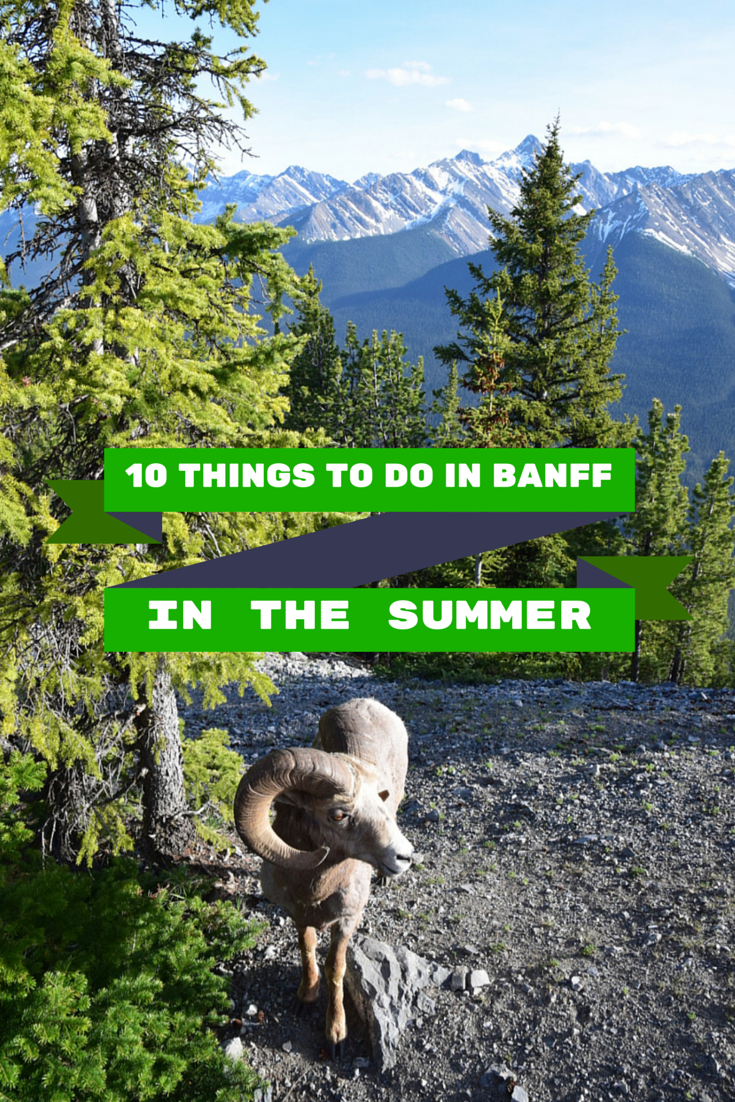 10 Summer Makeup Must Haves: 10 Things To Do In Banff In The Summer
