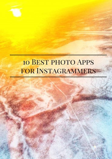 10 Best Photography Apps for Instagrammers