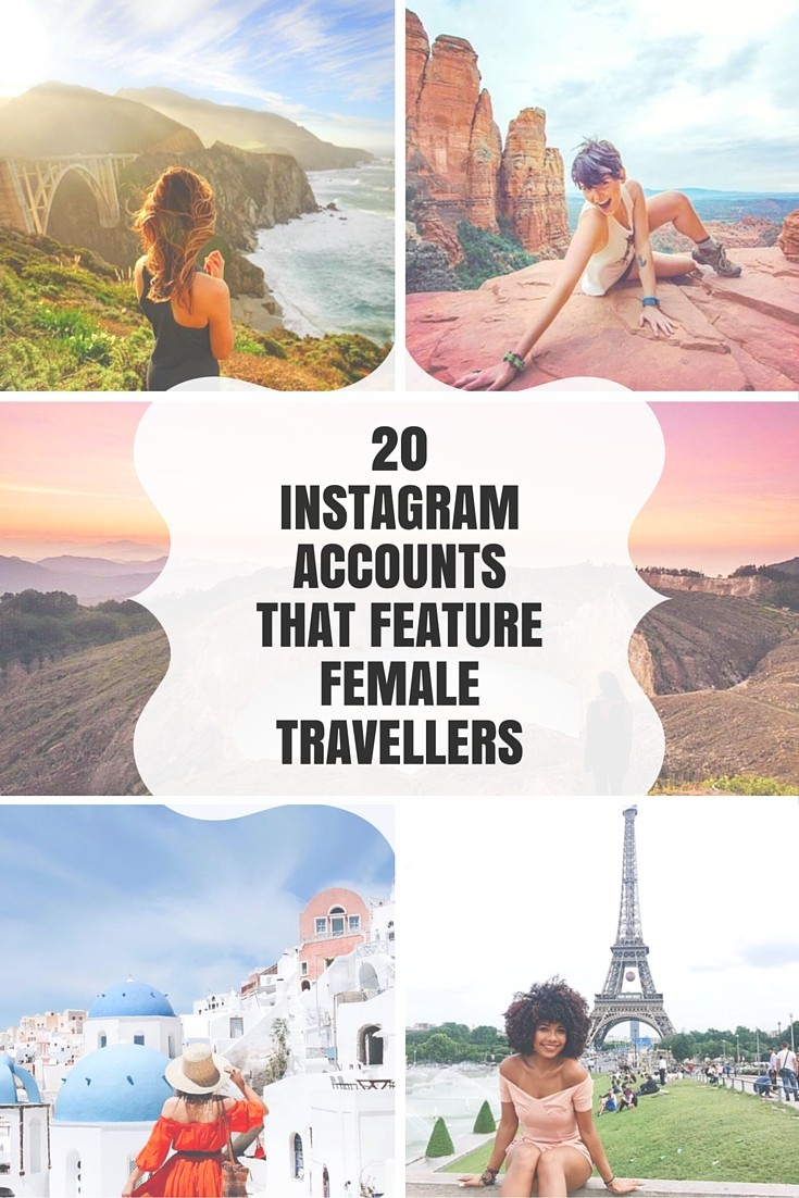 20 Instagram Accounts That Feature Female Travellers