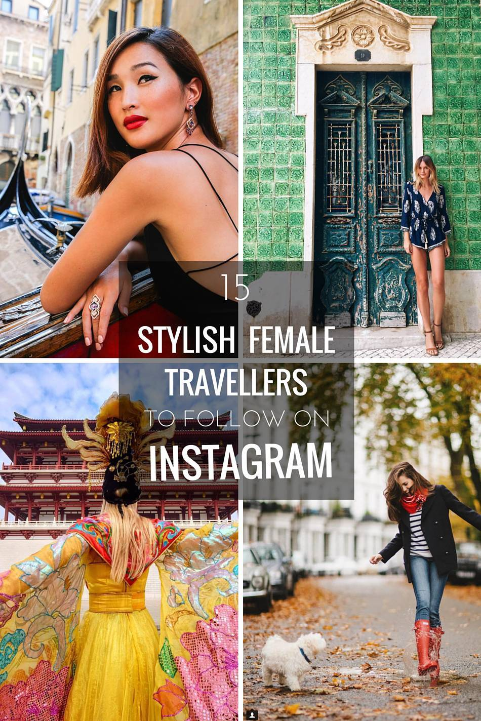 stylish female travellers to follow on instagram