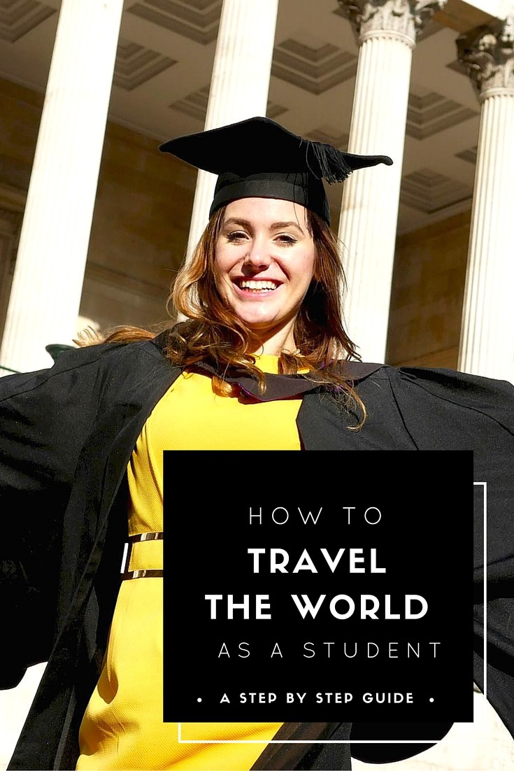 how to travel the world as a student guide