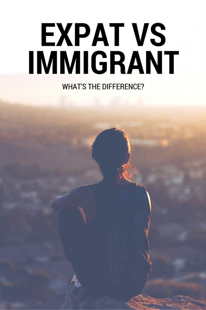 expat vs immigrant