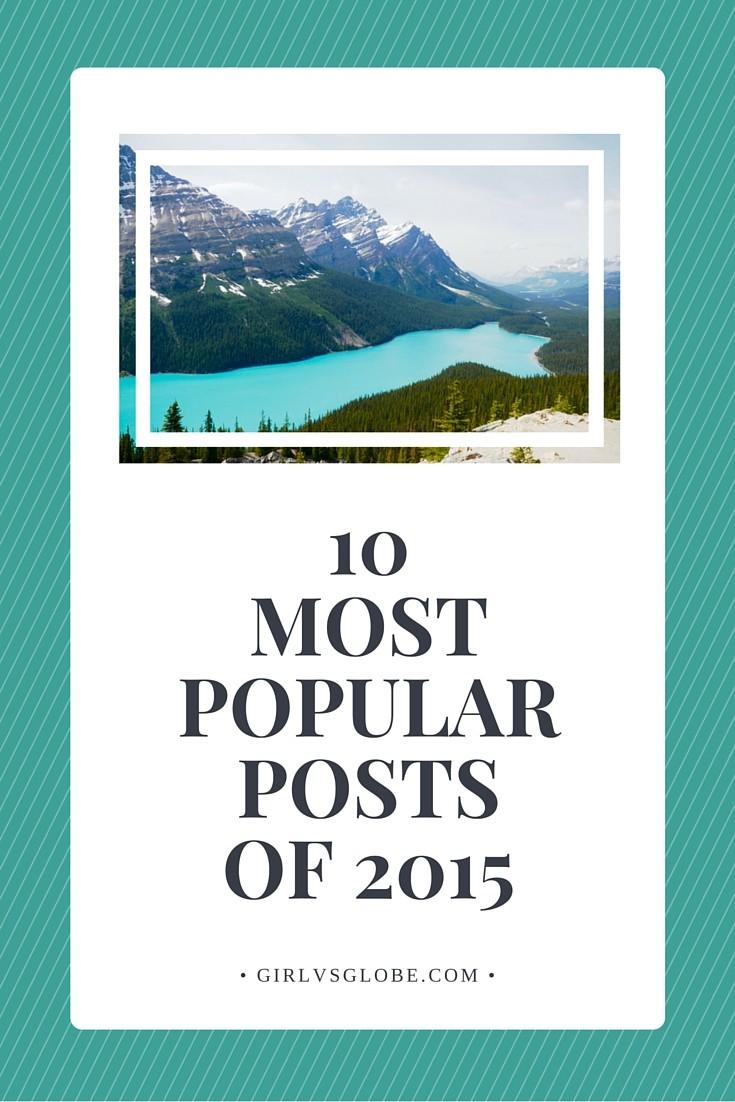 10 most popular posts of 2015 girl vs globe