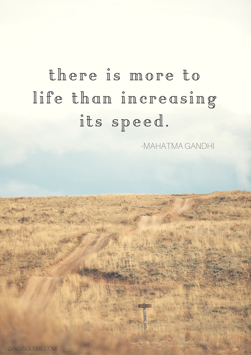 there is more to life than increasing its speed gandhi quote