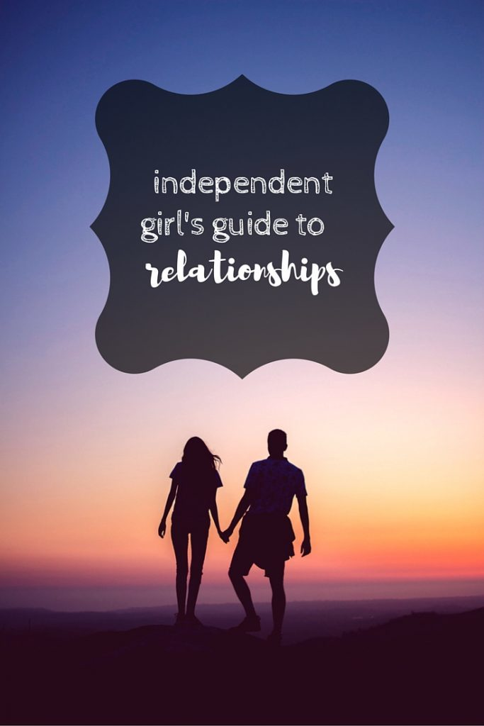 healthy relationships - independent girl's guide